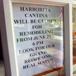 The Harborita Cantina closed on Saturday, June 20, 2015.