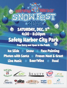 Snow Fest 2015 is this Saturday, Dec. 5, from 4:30-8:30 p.m. at Safety Harbor City Park.